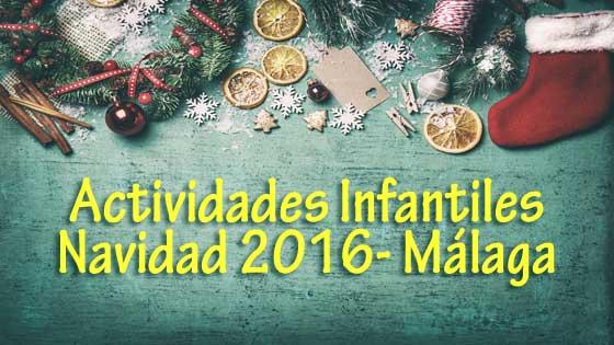 actividades infantiles en navidad malaga 2016